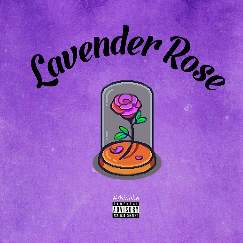 Lavender Rose - Minh Lê ft. Giáo sư P