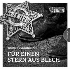 John M. Cunningham - Für Einen Stern Aus Blech (The Tin Star; Vintageversion März 2021)