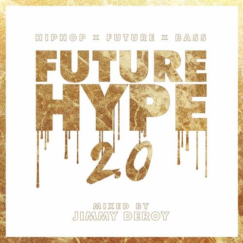 Future Hype 2.0