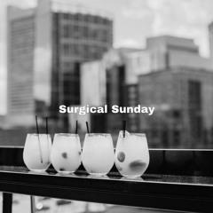 Surgical Sunday - 52 (Soulful Summer - Lofi House Mix)
