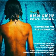 TH357 Ohm Guru - Nothing To Celebrate  Remixes