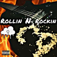 Rollin N Rockin Ft. Joey Shex