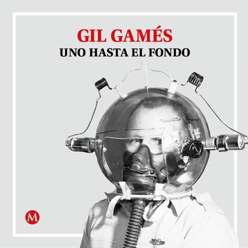 Gil Gamés. Umberto Eco contra el fascismo