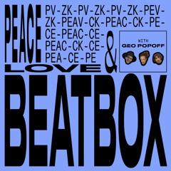 #42 PEACE LOVE AND BEATBOX | MIT GEO POPOFF