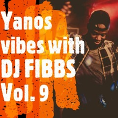 Yanos (Amapiano) vibes with DJ FIBBS vol. 9 (2021) ft. Mr Jazziq, Josiah de Disciple, Tyler ICU....