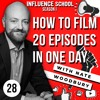 Ep #28 - How To Film 20 Episodes In One Day - Season 1
