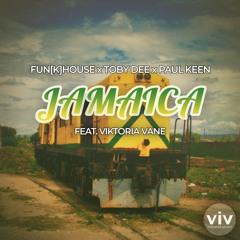 Jamaica - Paul Keen & Toby DEE feat. Viktoria Vane (FUN[K]HOUSE Edit) [Free Download Extended Mix]