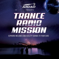 ArDao - Episode 402 Of Trance Radio Mission