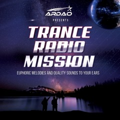 ArDao - Episode 405 Of Trance Radio Mission