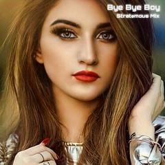 Bye Bye Boy [Original Mix]