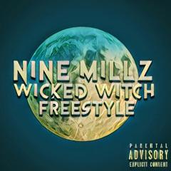 Nine Millz - Wicked Witch (Zim Zimma Freestyle)
