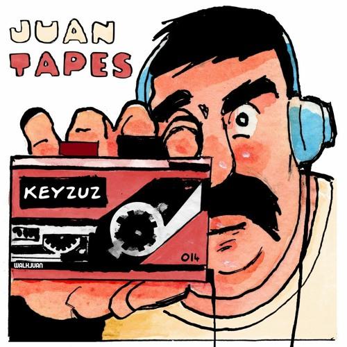 JUAN TAPES 014 - Keyzuz