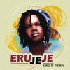 Download Eru jeje by karez. ft freeky Mp3