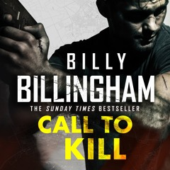 CALL TO KILL by Billy Billingham, read by Andy Mace - audiobook extract