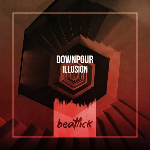 Downpour - Illusion (Original Mix)