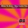 Say I Love You (William Umana Spanish Fly Remix)
