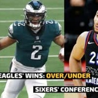 PHILADELPHIA EAGLES WINS: OVER/UNDER | SIXERS' CONFERENCE CHANCES | MoneyPot Podcast