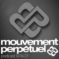 Mouvement Perpétuel Podcast 074