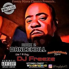 Freezy Mixxx Classics - Back 2 Dancehall