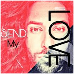 SEND MY LOVE (A2 Cover)