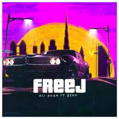 Freej (Feat Sepp)