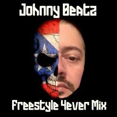 Johnny Beatz - Freestyle 4ever Mix