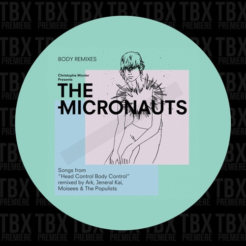 Premiere: The Micronauts - Polymorphous Pervert (The Populists Remix) [Micronautics]