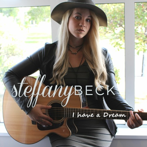 I have a Dream - Steffany Beck