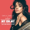 Camila Cabello X DaBaby - My Oh My (Dave Adam Special Bootleg) mp3