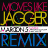 Moves Like Jagger (Remix) [feat. Christina Aguilera & Mac Miller]