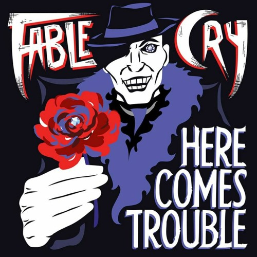 Here Comes Trouble (Ft. Sky White)