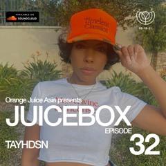JUICEBOX Episode 032: TAYHDSN