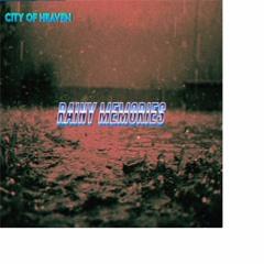 City Of Heaven - Rainy Memories (Original Mix)