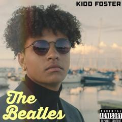 Kidd Foster- The Beatles