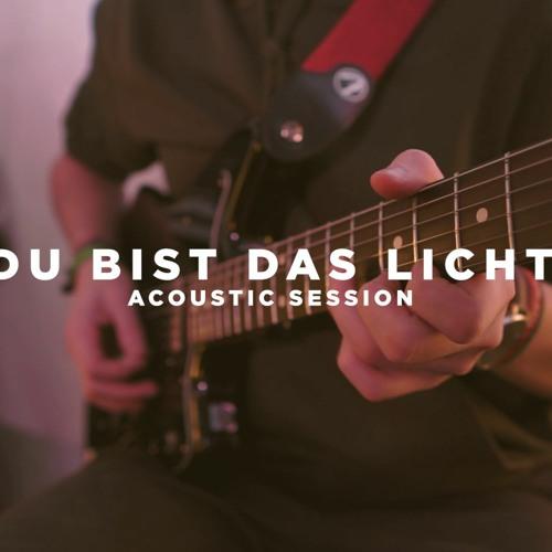 Du Bist Das Licht (acoustic session)