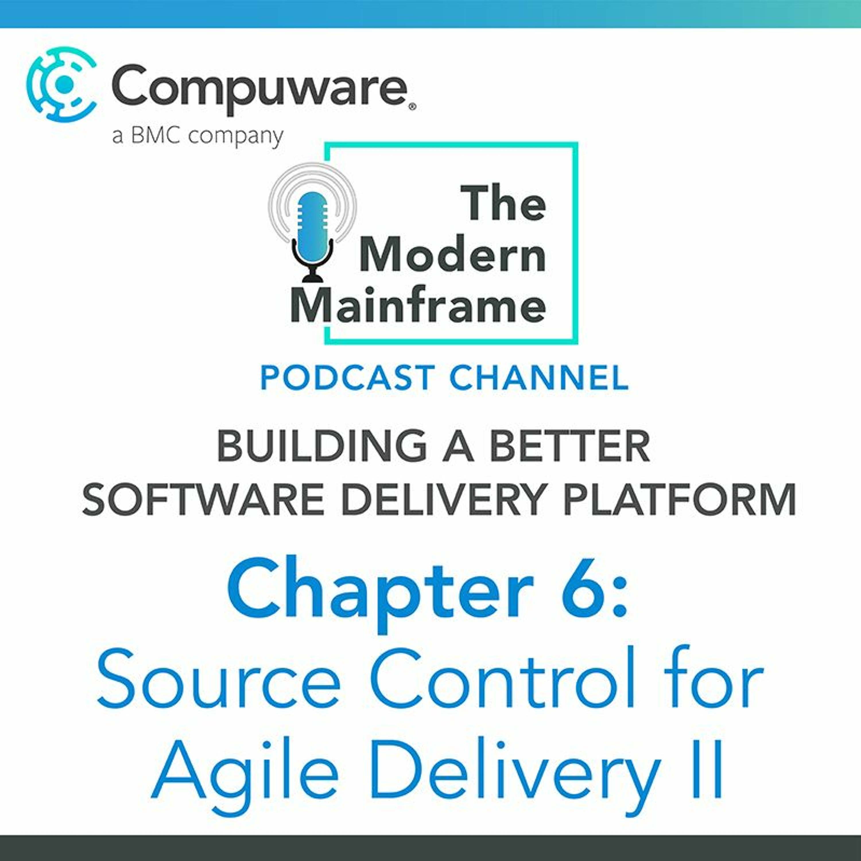 Chapter 6: Source Control For Agile Software Delivery II
