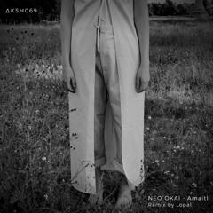 NEO`OKAI - Amaitl (Lopal Remix)
