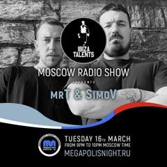 mrT & SimoV - Ibiza Talents Moscow Radio Show #22