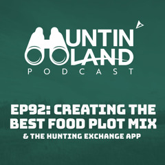 Creating The Best Food Plot Mix