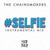 #SELFIE (Instrumental Mix)
