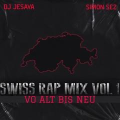 Swiss Rap Mix Vol. I - DJ Jesaya x Simon Sez
