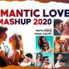 Download Romantic Love Mashup 2020 - Parth Dodiya | Best Romantic Songs | Bollywood Love Songs Mp3