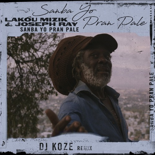 Premiere: Lakou Mizik & Joseph Ray 'Sanba Yo Pran Pale (DJ Koze Remix)'