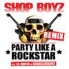 Party Like A Rock Star (Remix) feat. Chamillionaire & Lil Wayne (Remix)