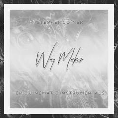 Way Maker (Epic Cinematic Instrumental Series)