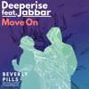 Move On (Beverly Pills Remix) [feat. Jabbar]