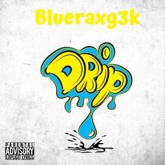 Blueraxg3k DripDrop