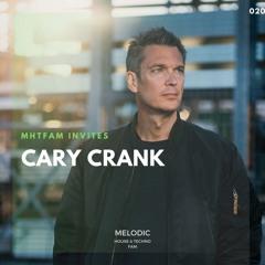 MHTFAM INVITES 020 | Cary Crank