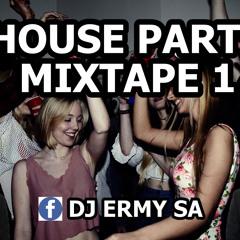 DJ Ermy House Party Mixtape 1