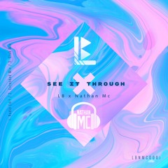 See It Through - LB X Nathan Mc (Radio Edit)